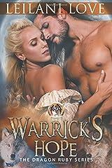 Warrick's Hope (The Dragon Ruby Series) (Volume 4) Paperback