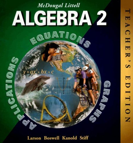 McDougal Littell Algebra 2, Teacher's Edition