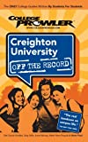 Creighton University off the Record, Holly Morris, 1427402337