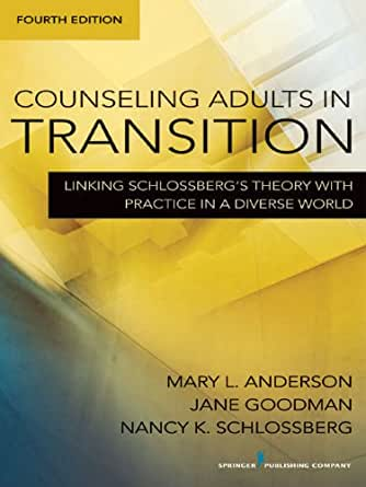 counseling adults in transition applying schlossberg theory
