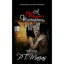 A Vhampier's Forbidden Wolff: Paranormal Bad Boys Are Sexy, Wild, And Full Of Suspense! (Wolff Dynasty Book 1)
