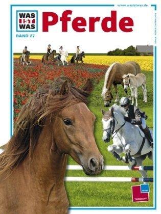 Download Was ist was?, Bd.27, Pferde ebook