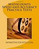 Mathcounts Speed and Accuracy Practice Tests, Guiling Chen and Yongcheng Chen, 1499276893