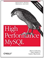 High Performance MySQL: Optimization, Backups, and Replication Front Cover