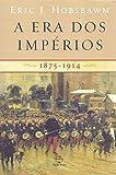 capa de A era dos impérios: 1875 - 1914