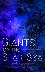 Giants of the Star-Sea (The Archaust Saga Book 3)