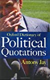 Oxford Dictionary of Political Quotations, , 0192806165