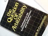 The Question of Arbitrability, Mark M. Grossman, 0875461069