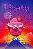 The Cupcake Boy, Scott Stoll, 0982784244