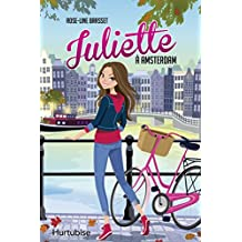 Juliette à Amsterdam (French Edition)