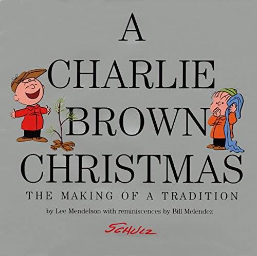 A Charlie Brown Christmas: The Making of a - Stores Hills Fox Mall
