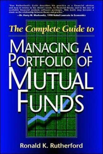 The Complete Guide to Managing A Portfolio of Mutual Funds