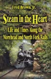 Steam in the Heart, Fred Brown, 1893239799