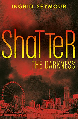 Shatter the Darkness (Ignite the Shadows, Book 3) ()