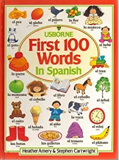 The First Hundred Words in Spanish (Usborne First Hundred Words) (Spanish Edition)