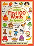 First Hundred Words in Spanish, Heather Amery, 0746003668