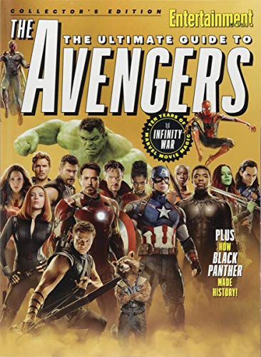 ENTERTAINMENT WEEKLY The Ultimate Guide to Avengers: Ten Years of Marvel Movie Magic Single Issue Magazine – April 20, 2018