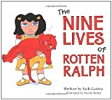The Nine Lives of Rotten Ralph, Jack Gantos, 0618800468