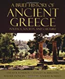 img - for A Brief History of Ancient Greece: Politics, Society, and Culture by Sarah B. Pomeroy (2004-02-12) book / textbook / text book