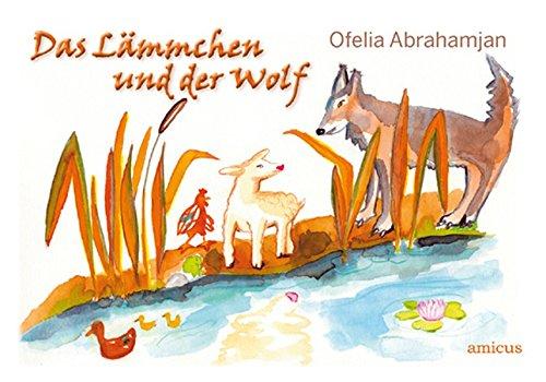 Das Lämmchen und der Wolf: Ein autobiografisches Märchen