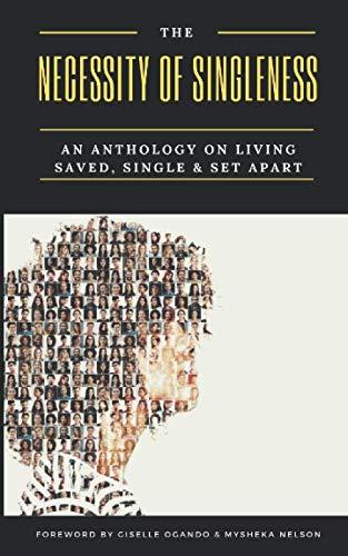 The Necessity of Singleness