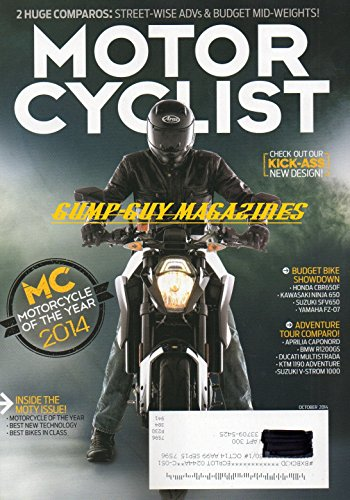 Motorcyclist Magazine October 2014 MOTORCYCLE OF THE YEAR BEST BIKES IN CLASS Honda CBR650F KAWASAKI NINJA 650 Suzuki SFV650 Yamaha FZ-07 APRILIA CAPONORD BMW R1200GS Ducati Multistrada
