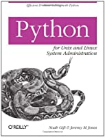 Python for Unix and Linux System Administration Front Cover