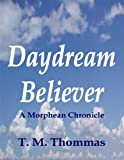 Daydream Believer (The Morphean Chronicles Book 1)