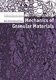 Mechanics of Granular Materials, M. Oda and K. Iwashita, 9054104619