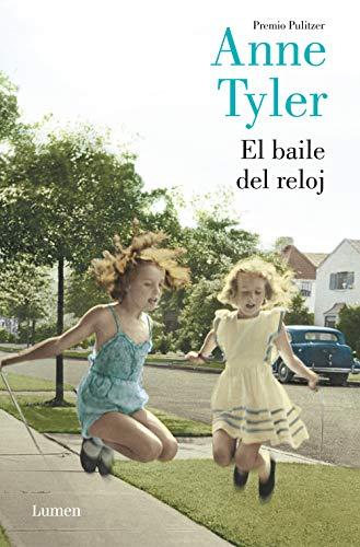 El baile del reloj (Spanish Edition) by [Tyler, Anne]