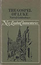 New London Commentaries: The Gospel Of Luke…