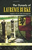 The Dynasty of Laurence Burke, Bill Christy, 1497558174