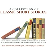 A Collection of Classic Short Stories | James Joyce,Katherine Mansfield,Ambrose Bierce,Rudyard Kipling,M. R. James