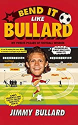 Bend It Like Bullard by Bullard, Jimmy (2014) Hardcover