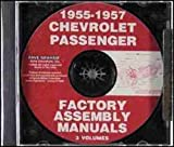 1955 1956 1957 CHEVROLET FACTORY ASSEMBLY INSTRUCTION MANUAL CD. INCLUDES: 150, 210, Bel Air, Del Ray, wagons, and Nomad 55 56 57 CHEVY