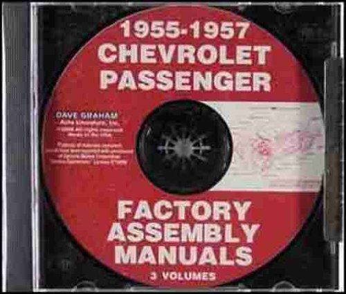 1955 1956 1957 CHEVROLET FACTORY ASSEMBLY INSTRUCTION MANUAL CD. INCLUDES: 150, 210, Bel Air, Del Ray, wagons, and Nomad 55 56 57 CHEVY ()