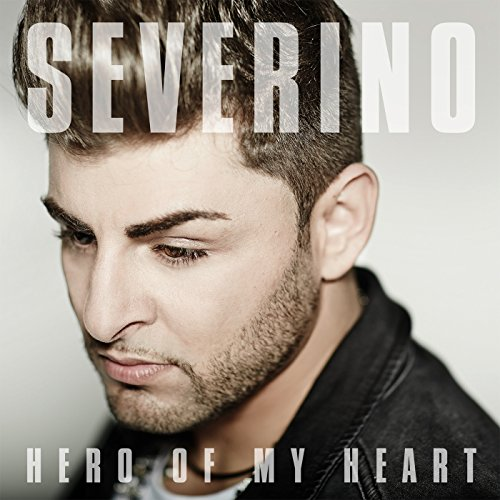 Severino-Hero Of My Heart-CDS-2015-VOiCE Download