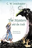 The Masters and the Path, C. W. Leadbeater, 1887560807