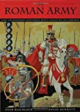 img - for The Roman Army: The Legendary Soldiers Who Created an Empire (Booklist Editor's Choice. Books for Youth (Awards)) by Dyan Blacklock (2004-03-01) book / textbook / text book