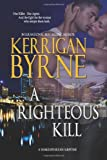 A Righteous Kill, Kerrigan Byrne, 0615910661
