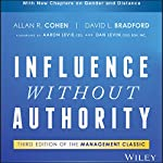 Influence Without Authority, 3rd Edition | Allan R. Cohen,David L. Bradford