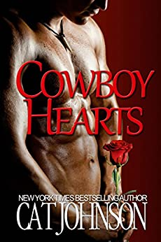 Cowboy Hearts: a red hot menage with cowboys (Maverick Ranch Book 2) by [Johnson, Cat]