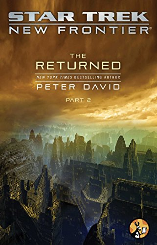 The Returned, Part II (Star Trek: New Frontier Book - Star Trek First Frontier