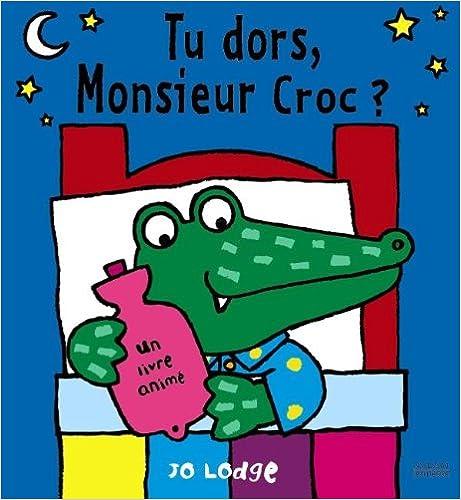Livre gratuits Tu dors, Monsieur Croc ? pdf ebook