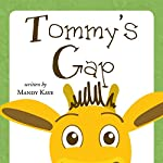 Tommy's Gap | Mandy Kaye