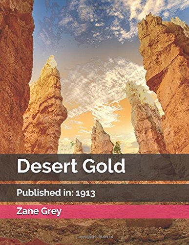 Desert Gold: (Illustrated) for sale  Delivered anywhere in Canada
