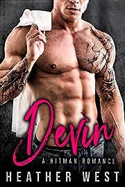 DEVIN: A Hitman Romance (Moretti Mafia)