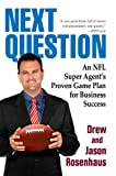 Next Question, Drew Rosenhaus and Jason Rosenhaus, 0425229629