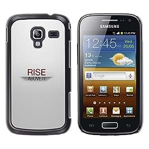 ROKK CASES / Samsung Galaxy Ace 2 I8160 Ace II X S7560M / RISE ABOVE IT / Delgado Negro Plástico caso cubierta Shell Armor Funda Case Cover