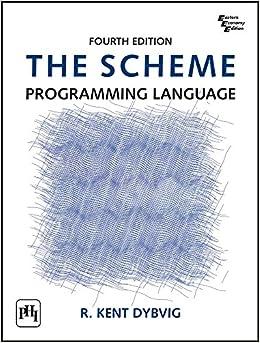 Book SCHEME PROGRAMMING LANGUAGE, THE, 4TH ED.